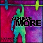 blood and iron fitness 315 motivation poster logo achieve more