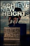 blood and iron fitness 315 motivation poster logo new heights
