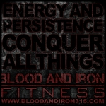 blood and iron fitness 315 motivation poster logo conquer