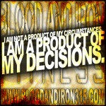 blood and iron fitness 315 motivation poster logo product of my decisions