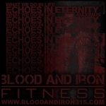 blood and iron fitness 315 motivation poster logo echoes into eternity