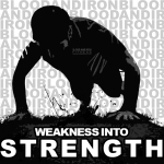 blood and iron fitness 315 motivation poster logo weakness into strength